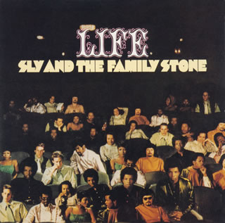 SLY AND THE FAMILY STONE  :  LIFEjpg