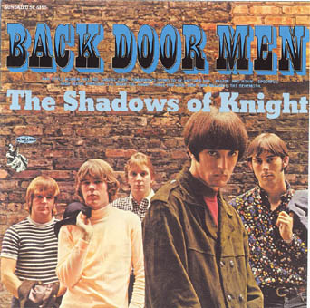 THE SHADOWS OF KNIGHT : BACK DOOR MEN