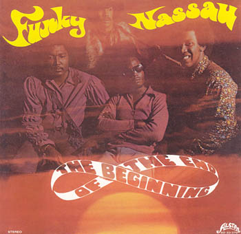 THE BEGINNING OF THE END : FUNKY NASSAU
