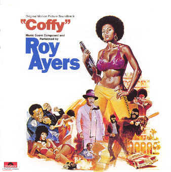 ROY AYERS : COFFY