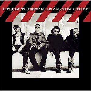 U2「HOW TO DISMANTLE AN ATOMIC BOMB」