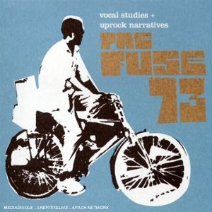 PREFUSE 73「VOCAL STUDIES + UPROCK NARRATIVE」