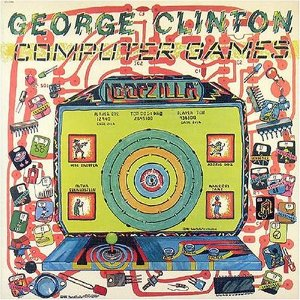 GEORGE CLINTON「GOMPUTER GAME」