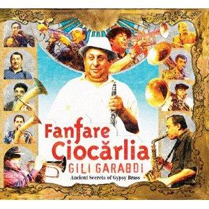 FANFARE CIOCARLIA「GILI GARABDI」