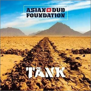 ASIAN DUB FOUNDATION「TANK」