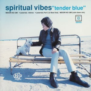 SPIRITUAL VIBES「TENDER BLUE」
