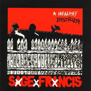 SAGE FRANCIS「A HEALTHY DISTRUST」