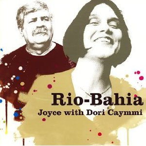 JOYCE WITH DORI CAYMMI「RIO-BAHIA」
