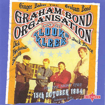 THE GRAHAM BOND ORGANISATION : LIVE AT KLOOKS KLEEK