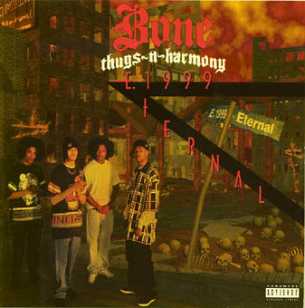 BONE THUGS-N-HARMONY : E.1999 ETERNAL