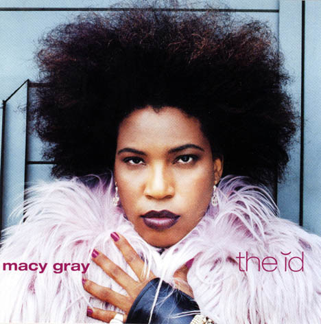 MACY GRAY : THE ID