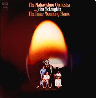 THE MAHAVISHNU ORCHESTRA WITH JOHN MCLAUGHLIN : THE INNER MOUNTING FLAME