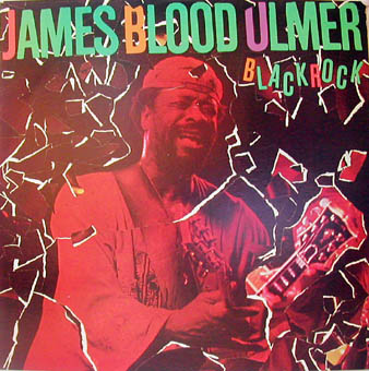 JAMES BLOOD ULMER : BLACK ROCK