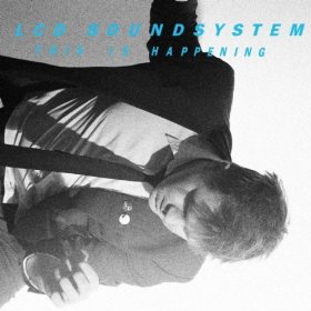LCD SOUNDSYSTEM「THIS IS HAPPENING」