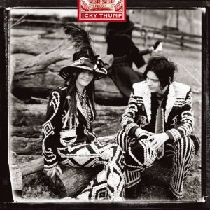 THE WHITE STRIPES「ICKY THUMP」