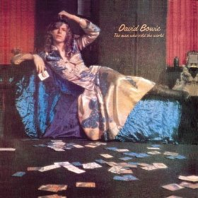DAVID BOWIE「THE MAN WHO SOLD THE WORLD」