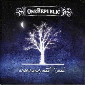 ONE REPUBLIC「DREAMING OUT LOUD」