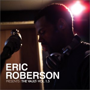 ERIC ROBERSON「THE VAULT - VOL. 1.5」