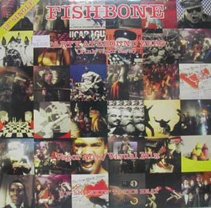 FISHBONE : PARTY AT GROUND ZERO