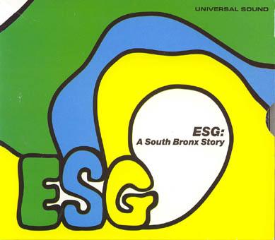 ESG : A SOUTH BRONX STORY