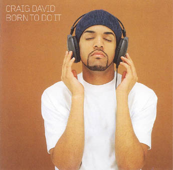 CRAIG DAVID : BORN TO DO IT