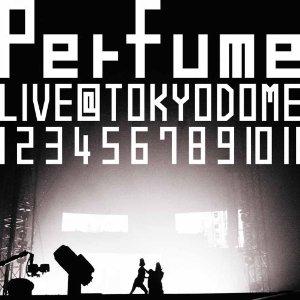結成10周年、 メジャーデビュー5周年記念! Perfume LIVE @東京ドーム 「1 2 3 4 5 6 7 8 9 10 11」