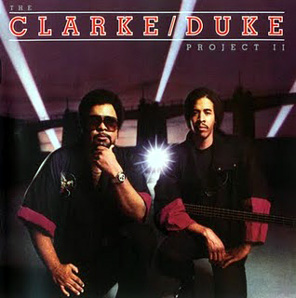 Stanley Clarke - (1983) The Clarke Duke Project 2 ( George Duke)