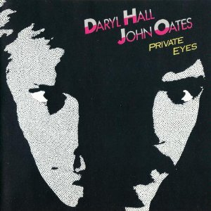 DARYL HALL  JOHN OATES「PRIVATE EYES」