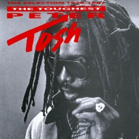 PETER TOSH「THE TOUGHEST」