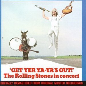THE ROLLING STONES のライブ盤「GET YER YA-YAS OUT !」