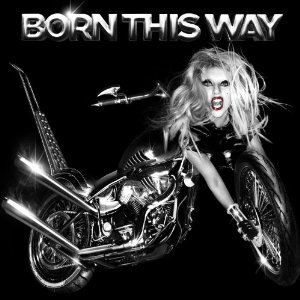 LADY GAGA「BORN THIS WAY」