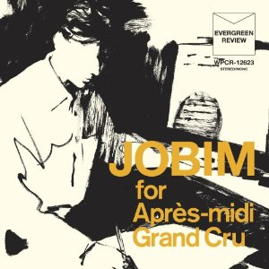 ANTONIO CARLOS JOBIM「JOBIM FOR APRES-MIDI GRAND CRU」