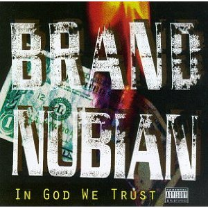 BRAND NUBIAN「IN GOD WE TRUST」