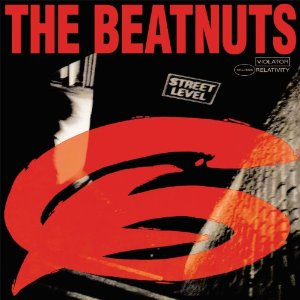 THE BEATNUTS「THE BEATNUTS STREET LEVEL」