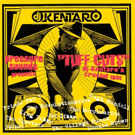 DJ Kentaro Tuff Cuts mix