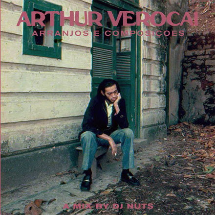DJ Nuts – Arthur Verocai Mix