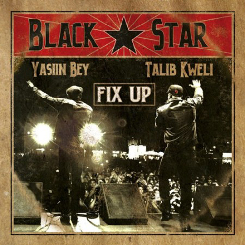 Oh Yeeeeah!Madlibによるプロデュース!Black Star - Fix Up + You Already Knew