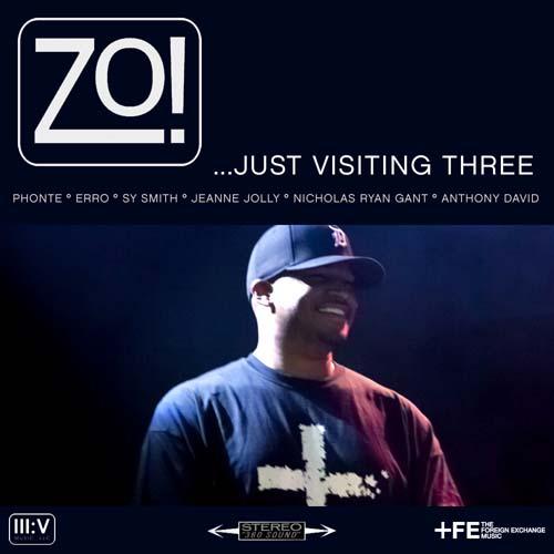 Zo! - ...Just Visiting Three