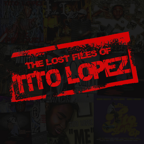 Tito Lopez - The Lost Files Of Tito Lopez