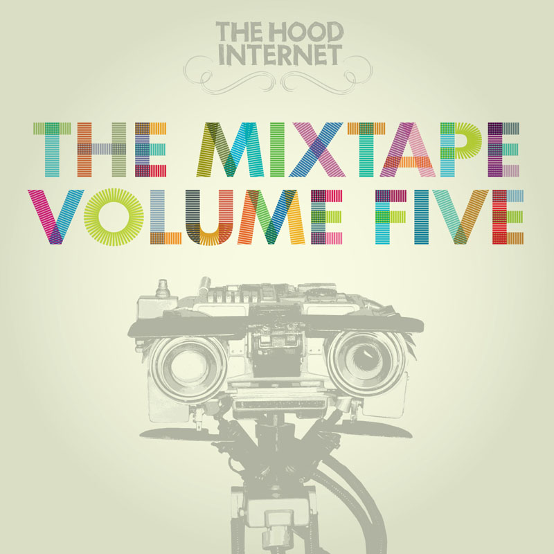 The Hood Internet - The Mixtape Volume Five
