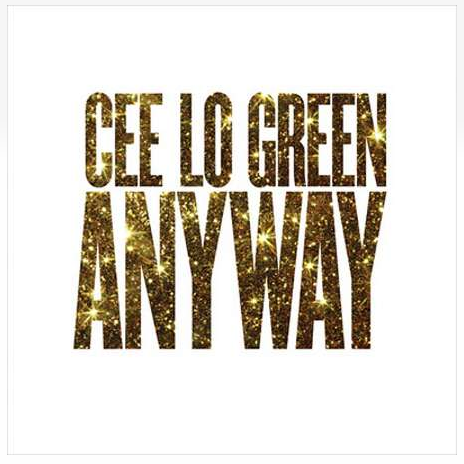 Cee Lo Green - Anyway EP