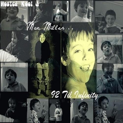 Mac Miller - 92 Til Infinity Beyond