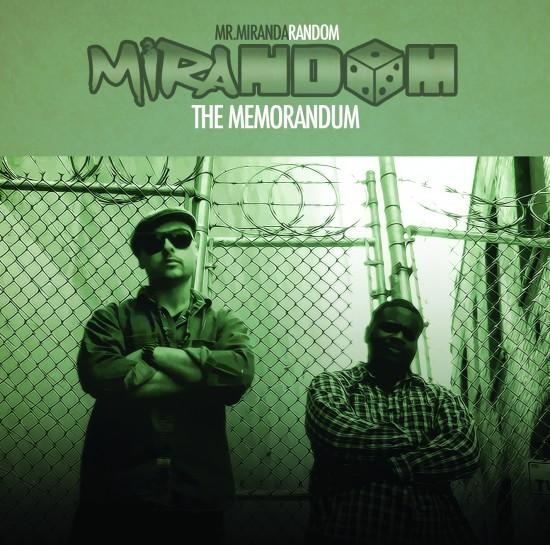 Mirandom (Mr. Miranda and Random) - The Memorandum