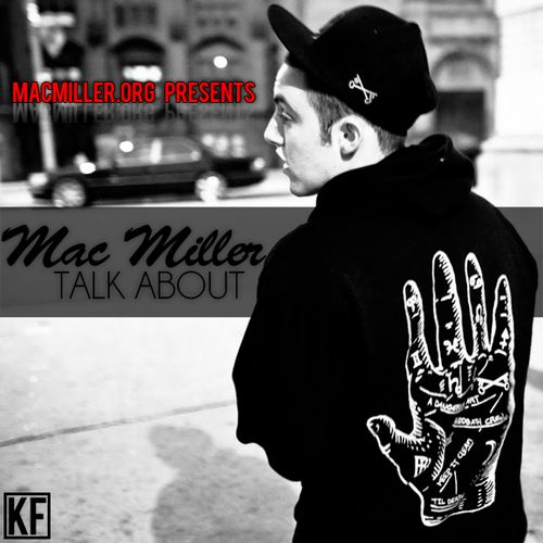Mac Miller - Talk About [Mixtape]