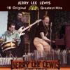 Original Su n Greatest Hits / Jerry Lee Lewis
