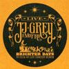 Brighter Days / JJ Grey & Mofro