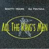 All The King's Men / Scotty Moore DJ Fontana