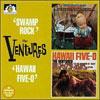 Swamp Rock/Hawaii Five-0 / Ventures