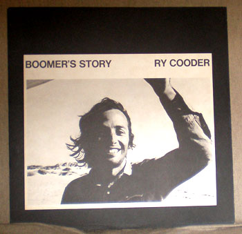 Boomer's Story Ry Cooder