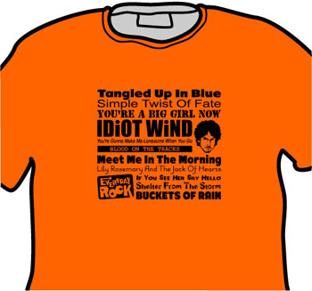 Bob Dylan EverydayRock T Shirt